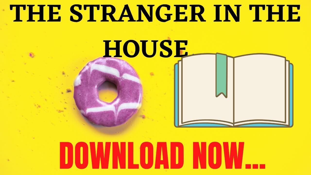 THE STRANGER IN THE HOUSE